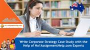 Write Corporate Strategy Case Study with the Help of No1AssignmentHelp