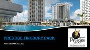 Prestige Finsbury park at Bagalur Road Bangalore Apartments