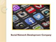 How Social Network Development Company Can Help You Survive