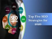 Top Five SEO Strategies for 2020
