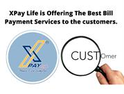 XPay Life is Offering The Best Bill Payment Services to the customers