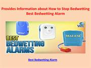 Provides Information about How to Stop Bedwetting - Best Bedwetting Al