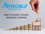 HOW TO CHOOSE THE BEST INSURANCE COMPANY