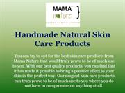 Handmade Natural Skin Care Products