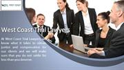 West Coat Trail lawyers -Call Toll Free (949)334-9200