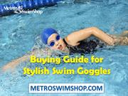 Buying Guide for Stylish Swim Goggles