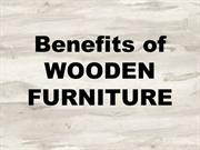 Benefits of WOODEN FURNITURE