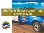 Get Roadside Assistance from Experts in Maui