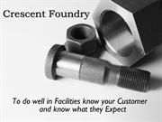 Facilities that Crescent Foundry Provides