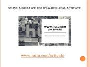 Online assistance for www.hulu.com/activate