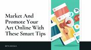 Market And Promote Your Art Online With These Smart Tips