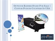 Outdoor Banner Stand For Sale | Custom Podium Counters In USA