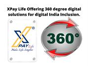 XPay Life Offering 360 degree digital solutions for digital India Incl