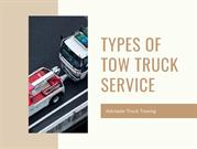Different Type of Tow Truck Service | Adelaide Truck Towing