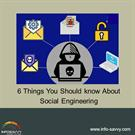 six Things you should know about social engineering infosavvy