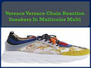 Versace Versace Chain Reaction Sneakers In Multicolor Multi