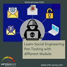 Learn Social Engineering Pen Testing with different Module - infosavvy