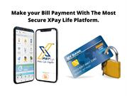 Make your Bill Payment With The Most Secure XPay Life Platform