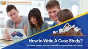 How to Write a Case Study? | Get the Best Quality Report