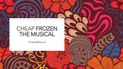 Discounted Frozen The Musical Tickets