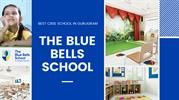 Admission Open In Gurgaon School - The Blue Bells school