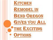 Contact Us Today for Kitchen Remodel in Bend Oregon