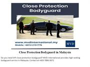 Close Protection Bodyguard in Malaysia