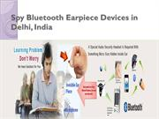 Spy Bluetooth Earpiece Devices in Delhi, India