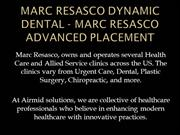Marc Resasco Dynamic Dental - Marc Resasco Advanced