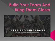 Build Your Team and Bring Them Closer
