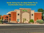 Verde Valley Inn An Ideal Hotel For A Comfortable Stay In Cottonwood