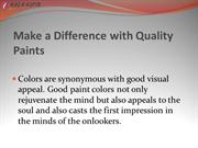 Make a Difference with Quality Paints