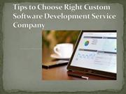 Tips to Choose Right Custom Software Development Service Company