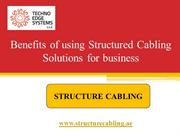 Benefits of using Structured Cabling Solutions for business