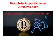 Blockchain Support Number +1856-295-1229-converted