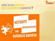 How to Do NetSuite Implementation Smarter