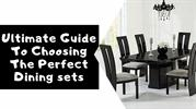 Ultimate Guide To Choosing The Perfect Dining sets