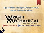 Tips to Make the Right Choice of HVAC Repair Service Provider