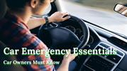 Car Emergency Essentials – Car Owners Must Know