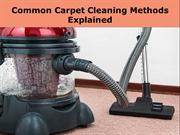 Common Carpet Cleaning Methods