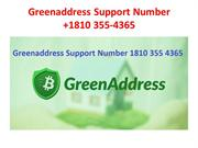 Greenaddress Support Number +1810 355-4365