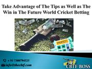 Positive Aspects of on The Web Cricket Betting Tips Free