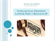 Intellectual Property Lawyer Fees | Maclean IP