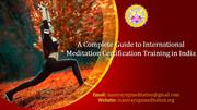 A Complete Guide to International Meditation Certification Training in