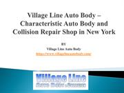 Village Line Auto Body – Characteristic Auto Body and Collision Repair