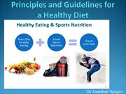 Dr. Jonathan Spages - Principles and Guidelines for a Healthy Diet