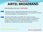 AIRTEL BROAD BRAND PLANS In Banglore - 9632230404