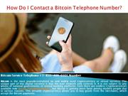 How Do I Contact a Bitcoin Telephone Number?