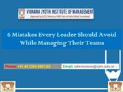 6 Mistakes Every Leader Should Avoid While Managing Their Teams