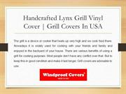 Handcrafted Lynx Grill Vinyl Cover | Grill Covers In USA